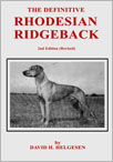 The Definitive Rhodesian Ridgeback Handbook